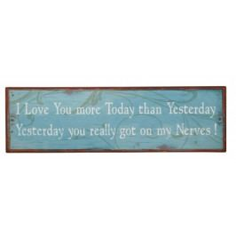 Ceduľa I LOVE YOU MORE TODAY ... - modrá