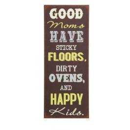 Ceduľa GOOD MOMS HAVE STICKY ... - hnedá