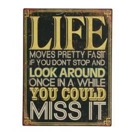 Ceduľa LIFE MOVES PRETTY FAST ... - čierna