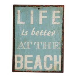 Ceduľa LIFE IS BETTER AT ... - modrá
