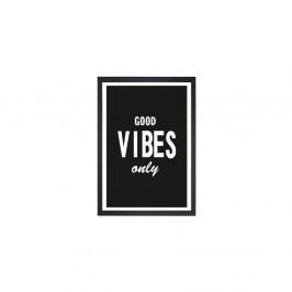 Obraz Tablo Center Good Vibes, 24 × 29 cm