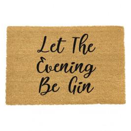 Rohožka z prírodného kokosového vlákna Artsy Doormats Let The Evening Be Gin, 40 x 60 cm